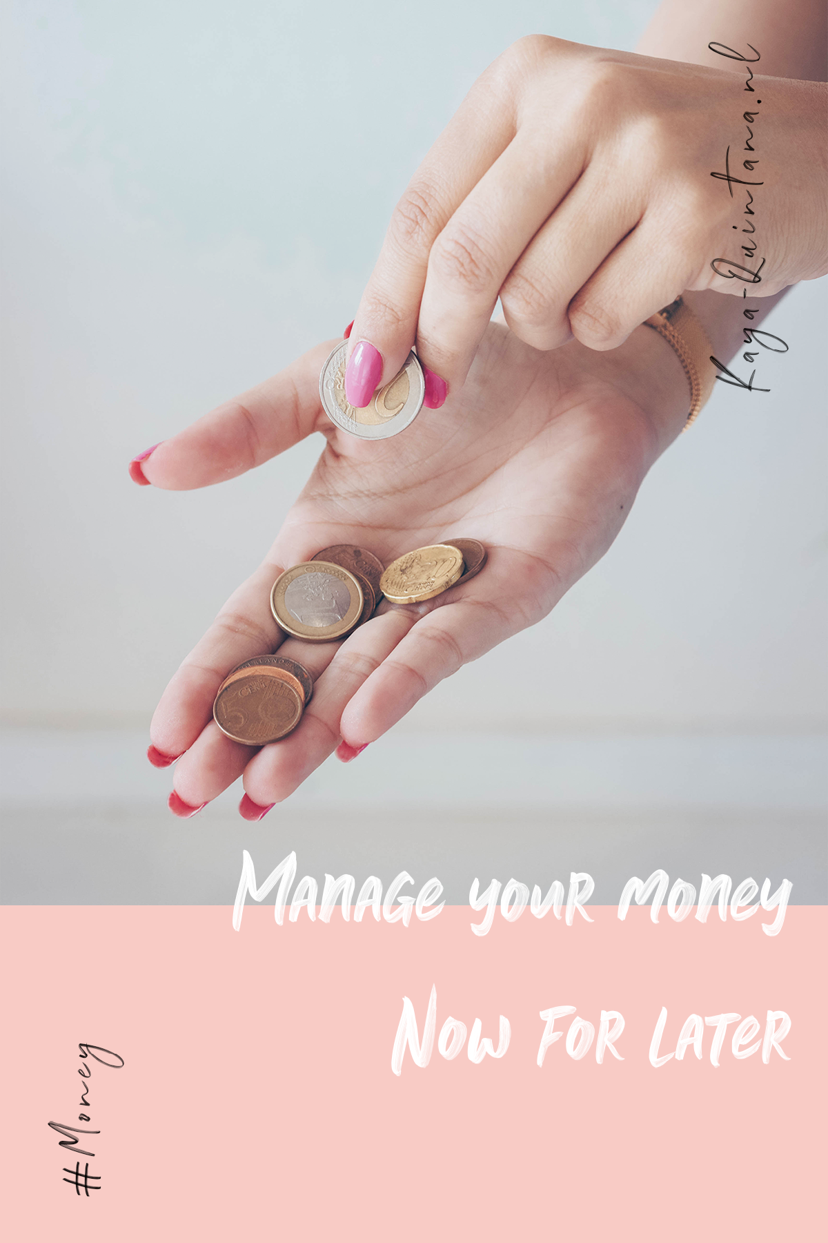 manage your money now for later