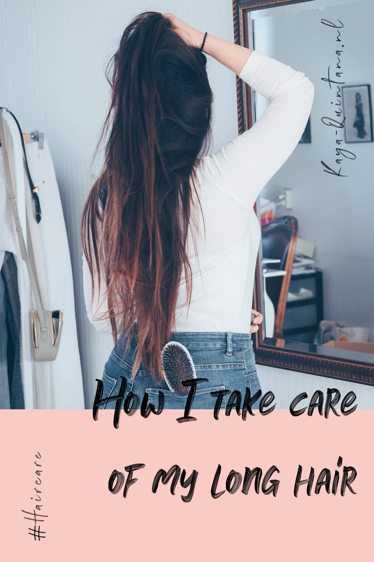 How I take care of long hair